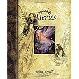 Good Faeries, Bad Faeries: 2 Books in 1
