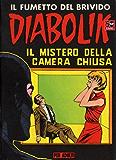 DIABOLIK (26): Il mistero della camera chiusa (Italian Edition)