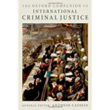 The Oxford Companion to International Criminal Justice (Oxford Companion To... (Paperback))