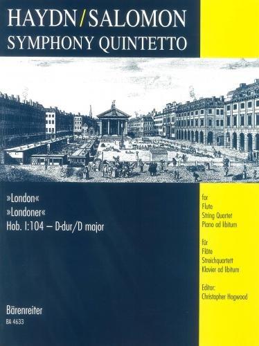 Haydn: Symphony 104 (Flute & String Quartet with Piano ad libitum)