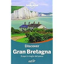 Discover Gran Bretagna. Scopri il meglio del paese