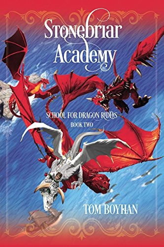 Stonebriar Academy: School for Dragon Riders - Book Two (English Edition)