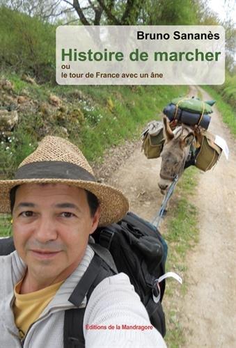 Histoire de marcher ou le tour de France avec un âne