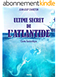 Ultime secret de l'atlantide