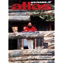 ATLAS AIR FRANCE du 01/06/1987 - FINLANDE - LA NATURE A L'INFINI PAR MARINIE - ANKARA - ETAPE AU PAYS DES METAMORPHOSES PAR GOUEZEL - SUR LES PAS DES DAMES DE TOURAINE PAR DE GANAY ET CHEROL - REIMS - LA CATHEDRALE - LE GOUT DE L'EAU RETROUVEE PAR PHILIBERT ET CORBIN-HARTMANN