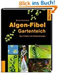 Algen-Fibel Gartenteich: Kein Problem...