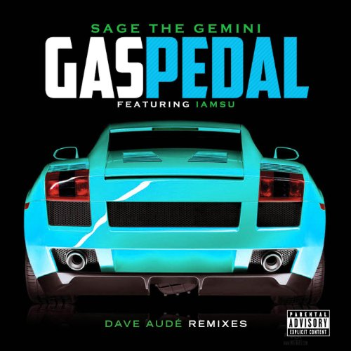 gas-pedal-dave-aude-radio-remix-explicit