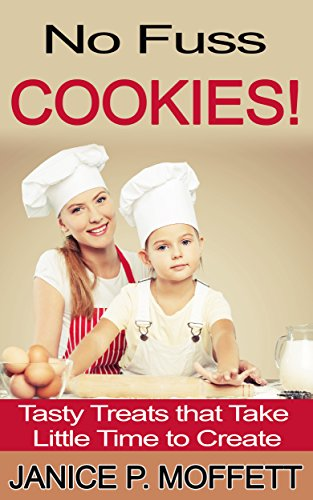 cookies-no-fuss-cookies-tasty-treats-that-take-little-time-to-create-english-edition