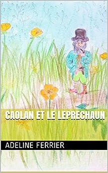 Caolan et le leprechaun par [Ferrier, Adeline]