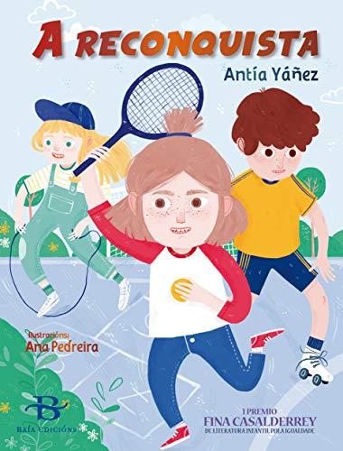 A reconquista (Galician Edition) por Antía Yáñez