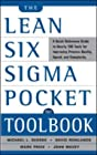 The Lean Six Sigma Pocket Toolbook - A Quick Reference Guide to nearly 100 Tools for Improving Quality and Speed