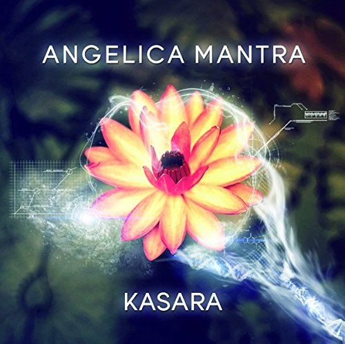 Angelica Mantra Volume 1 par Kasara