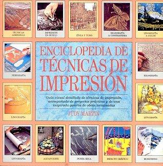 Enciclopedia de técnicas de impresión por Judy Martin