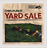 Songtexte von Chris Murray - Yard Sale