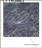 Cy twombly / peintures, oeuvres sur papier, sculptures / musee national d'art moderne, galeries cont