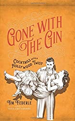 Gone with the Gin by Tim Federle (2015-10-27)
