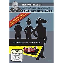Helmut Pfleger - Die schönsten Partien der Schachgeschichte Band 2