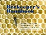 [(The Beekeeper's Handbook)] [By (author) Diana Sammataro ] published on (July, 2006)