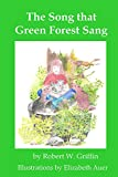 The Song that Green Forest Sang (Ailinn's Adventures in Green Forest, Book 1)