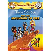 Thea Stilton and the Mountain of Fire: 2: 02 (Geronimo Stilton)