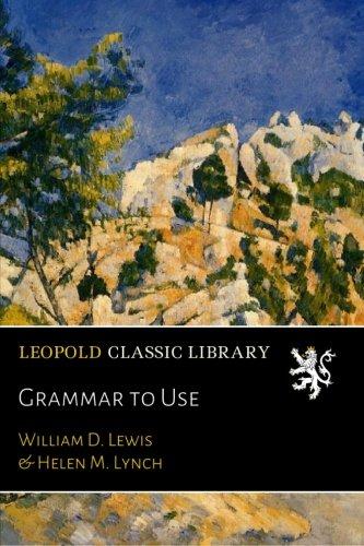 Grammar to Use por William D. Lewis