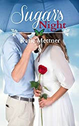Sugar's Night (The Sugar Series Book 3)