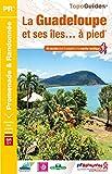 La Guadeloupe et ses îles à pied - 49 promenades & randonnées
