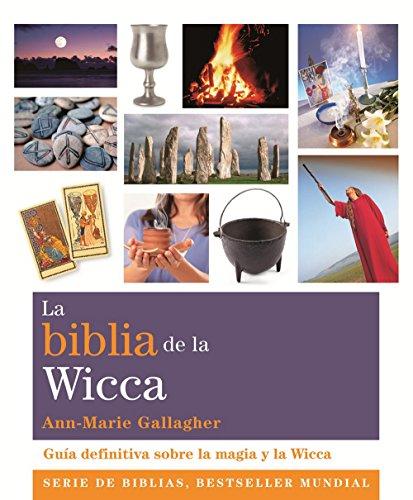 La Biblia De La Wicca (Biblias)
