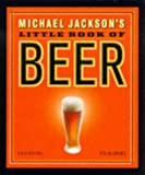 Michael Jackson's Little Book of Beer (Miniature Editions)