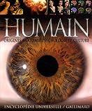 Être humain - Origines, anatomie, psychologie, culture