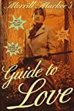 Merrill Markoe's Guide to Love by Merrill Markoe (1997-02-03) bei Amazon kaufen
