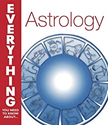 Astrology: (Everything you need to know about)