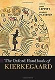 The Oxford Handbook of Kierkegaard (Oxford Handbooks)