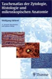 Image de Taschenatlas der Zytologie, Histologie und mikroskopischen Anatomie