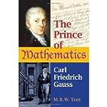 The Prince of Mathematics: Carl Fried...