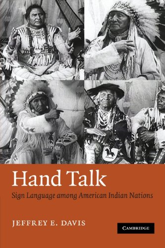 Hand Talk: Sign Language among American Indian Nations -