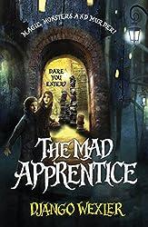 The Mad Apprentice (Forbidden Library Book 2)
