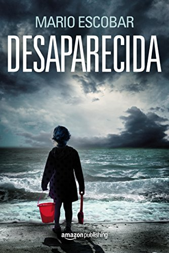 Desaparecida por Mario Escobar