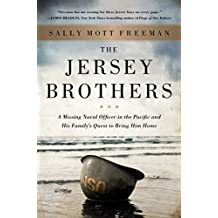 The Jersey Brothers: A Missing Naval Officer in the Pacific and His Family's Quest to Bring Him Home (English Edition)