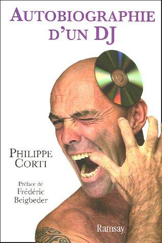 Autobiographie d'un DJ