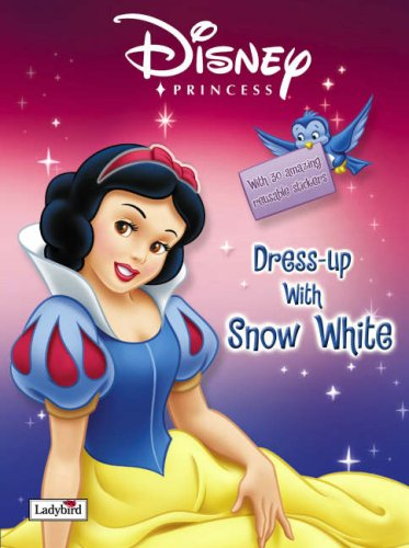 Disney Princess: Dress-up with Snow White (Disney Princess -