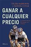 Image de Ganar a cualquier precio: La historia oculta del dopaje en el ciclismo