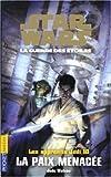 Les Apprentis Jedis, tome 10 - Star Wars, la guerre des étoiles - La Paix menacée