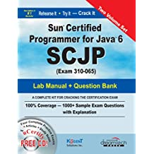Sun Certified Programmer for Java 6 SCJP, Study Guide and Lab Manual (MISL-DT)