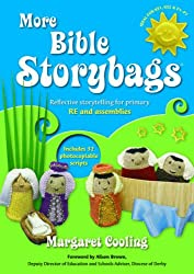 More Bible Storybags: Reflective Storytelling for Primary RE and Assemblies