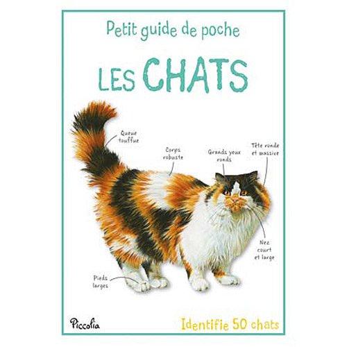 LES CHATS - PETIT GUIDE DE POCHE
