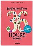 NYT. 36 Hours. Europa - Edición revisada