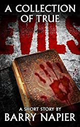 A Collection of True Evils (English Edition)