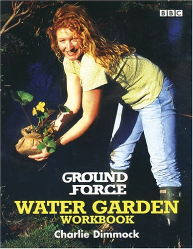Ground Force Water Garden Workbook