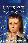 Louis XVII : La piste argentine par Jacques R. Soppelsa